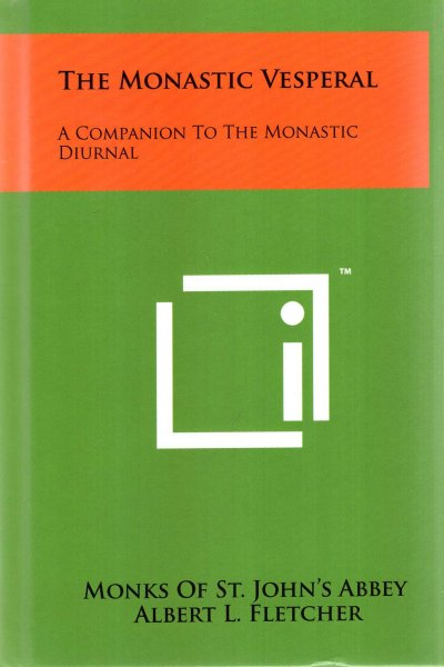 Image for The Monastic Vesperal: A Companion To The Monastic Diurnal