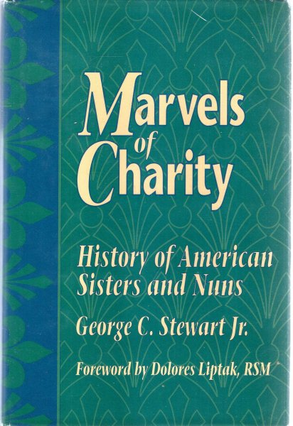 Image for Marvels of Charity : History of American Sisters and Nuns