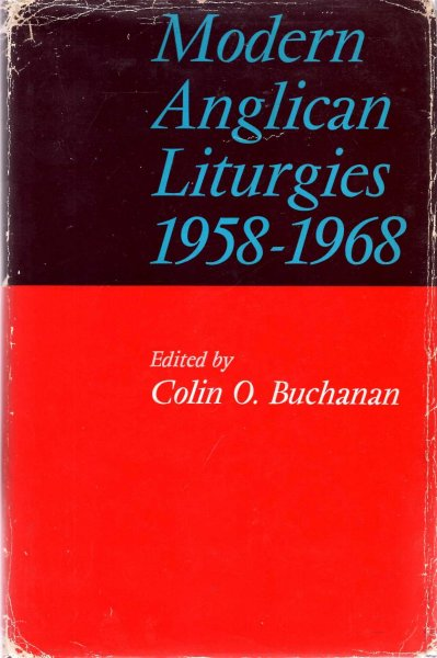 Image for Modern Anglican Liturgies 1958-1968