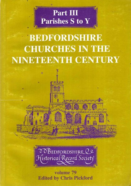 Image for Bedfordshire Churches in the Nineteenth Century Part III Parishes S to Y