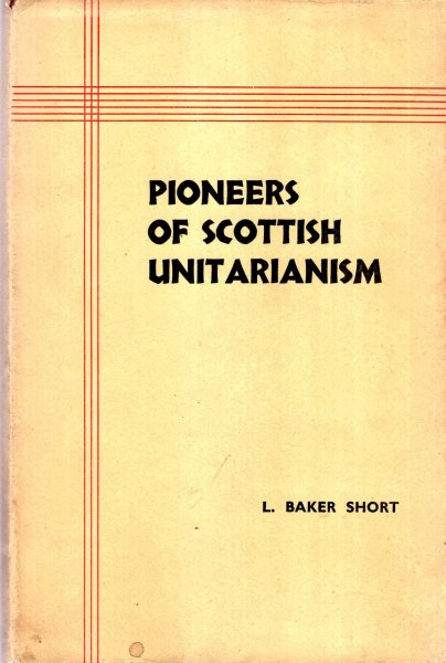 Image for Pioneers of Scottish Unitarianism