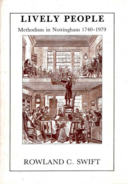 Image for Lively people - Methodism in Nottingham 1740-19179