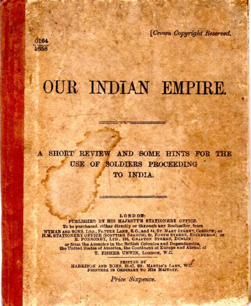 Image for Our Indian Empire a short review and some hints for the use of soldiers proceeding to India