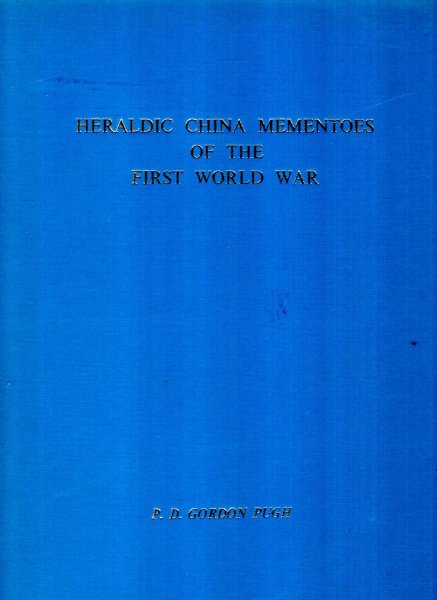 Image for Heraldic China Mementoes of the First World War