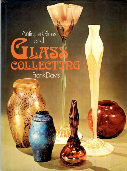 Image for Antique Glass and Glass Collecting