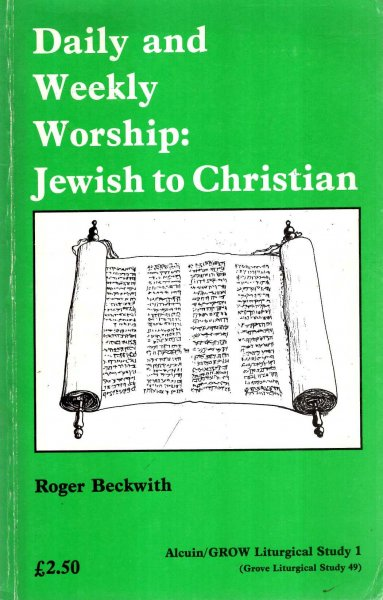 Image for Daily and Weekly Worship: Jewish and Christian
