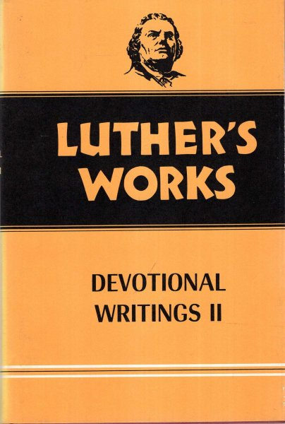 Image for Luther's Works, Volume 43 : Devotional Writings II