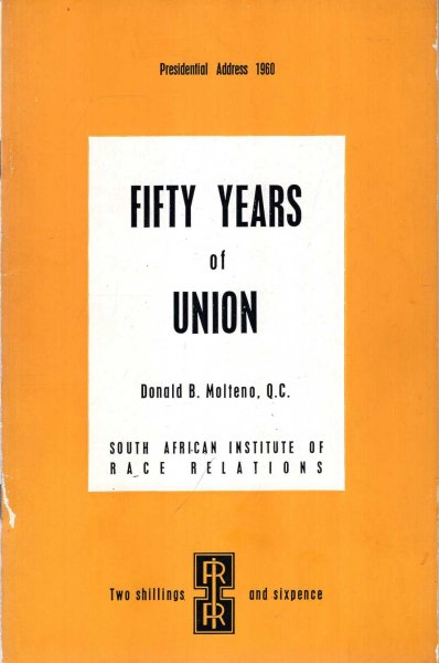 Image for Fifty Years of Union, Presidential Address 1960