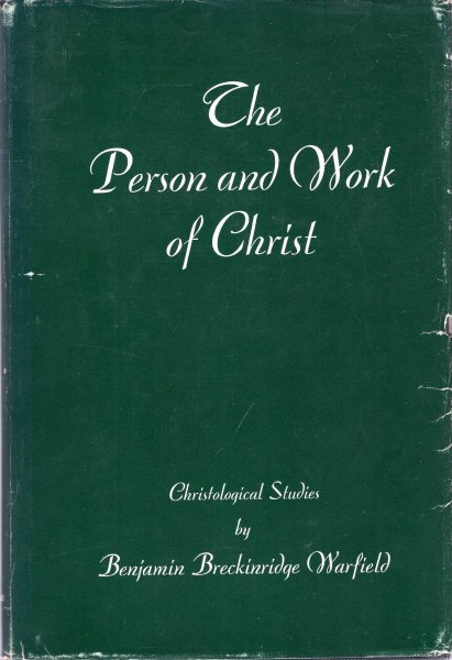 Image for The Person and Work of Christ, Christological Studies
