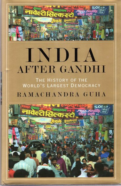 Image for India After Gandhi : The History of the World's Largest Democracy