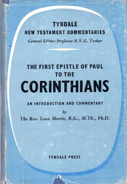 Image for Tyndale New Testament Commentaries : The First Epistle to the Corinthians, an introduction and commentary