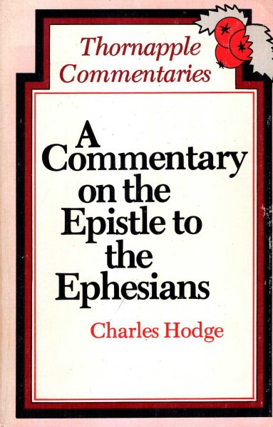 Image for Thornapple Commentaries : A Commentary On The Epistle To The Ephesians