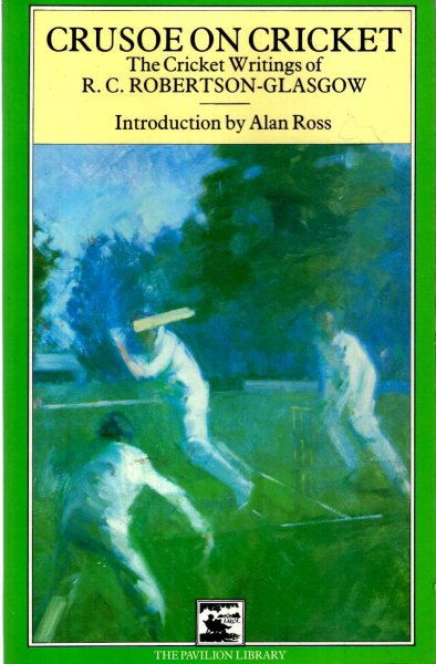 Image for Crusoe on Cricket: Collected Cricket Writings
