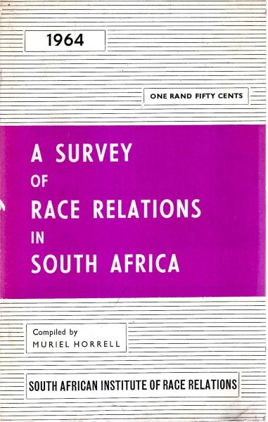 Image for A Survey of Race Relations in South Africa 1964