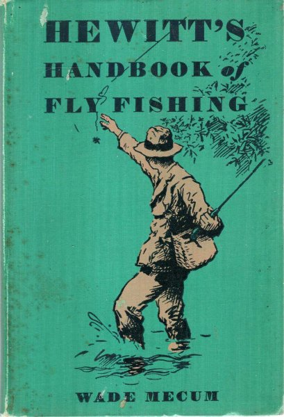 Image for Hewitt's Handbook of Fly Fishing