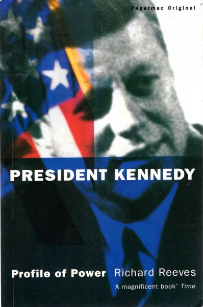 Image for President Kennedy : Profile of Power