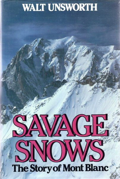 Image for Savage Snows : The Story of Mont Blanc