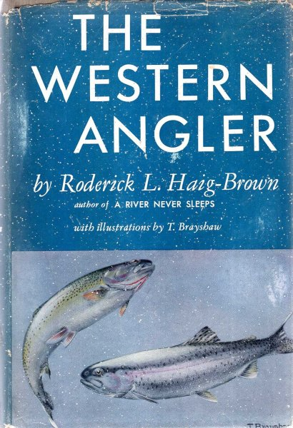 Image for The Western Angler : An Account of Pacific Salmon & Western Trout in British Columbia