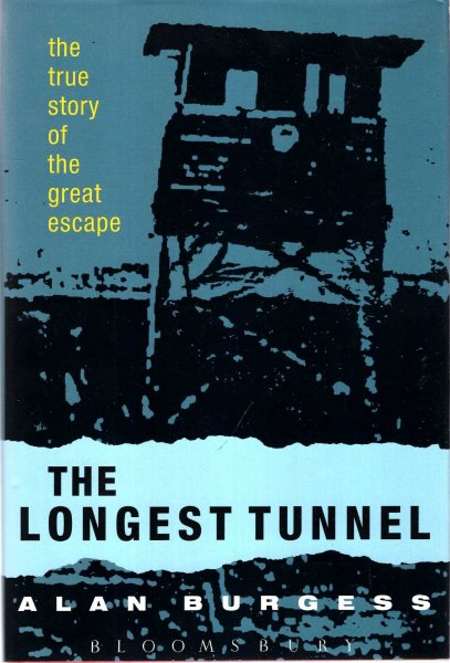 Image for The Longest Tunnel : The True Story of the Great Escape