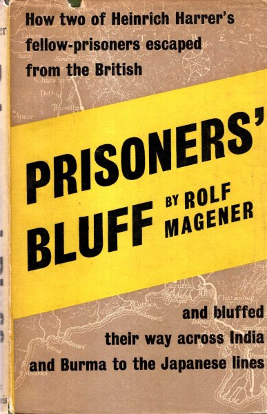 Image for Prisoners' Bluff - how two of Heinrich Harrer's fellow-prisoners escaped from the British