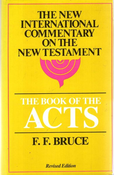 Image for The Book of the Acts, Revised Edition (The New International Commentary on the New Testament)