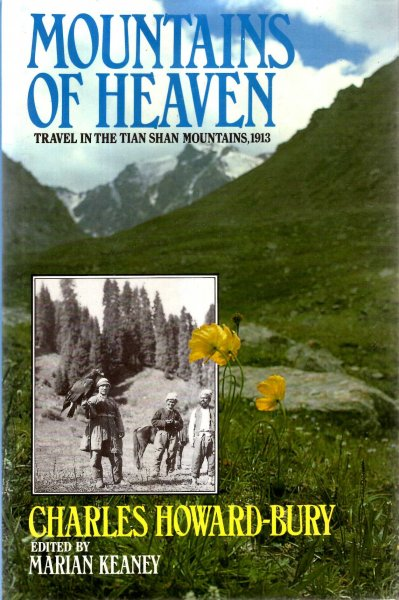 Image for Mountains of Heaven : Travels in the Tien Shan Mountains, 1913