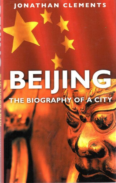 Image for Beijing: The Biography of a City