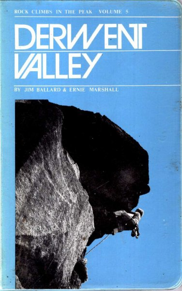 Image for Rock Climbs in the Peak District volume 5 : Derwent Valley Area