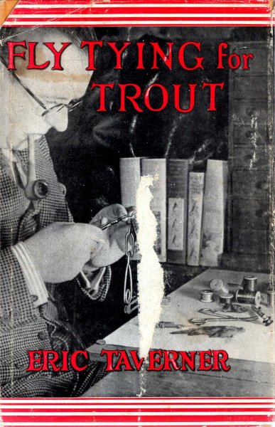 Image for Fly-Tying for Trout, the whole art of tying trout-flies with details of the principal dressings