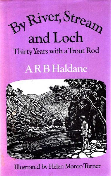 Image for By River, Stream and Loch : Thirty Years with a Trout Rod