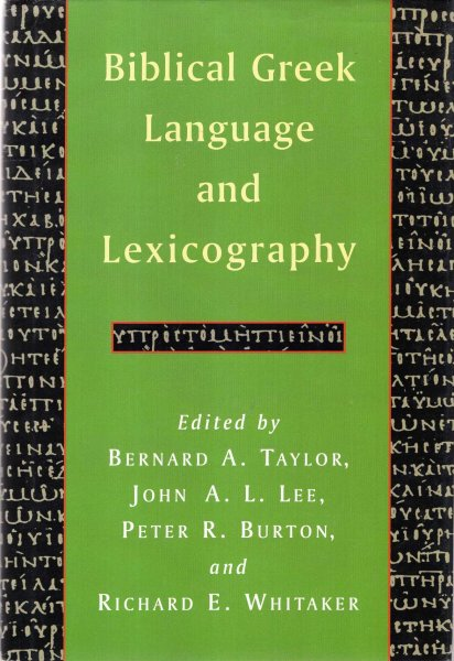 Image for Biblical Greek Language and Lexicography - essays in honor of Frederick W Danker