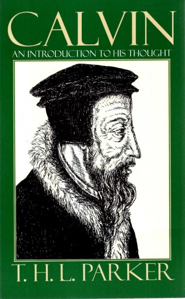Image for Calvin - an Introduction to his thought