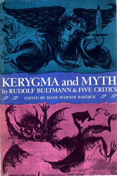 Image for Kerygma and Myth - a theological debate
