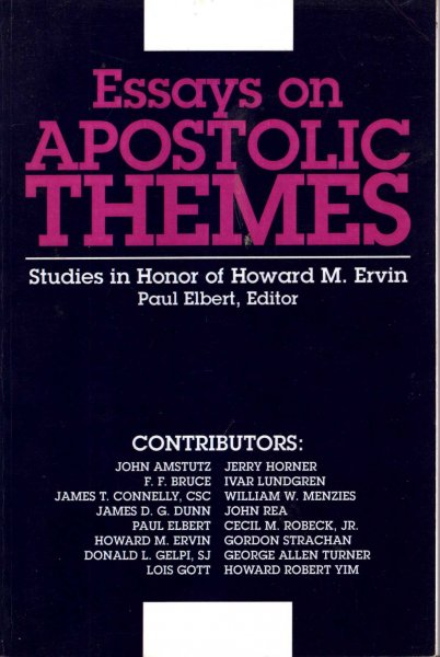 Image for Essays on Apostolic Themes : Studies in Honor of Howard M. Ervin