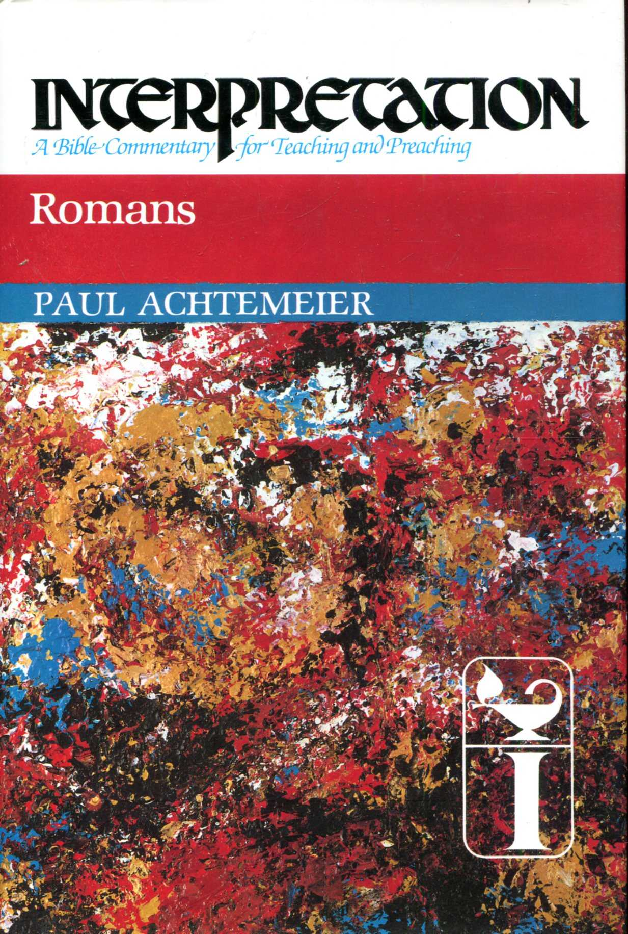 Image for Romans (Interpretation: A Bible Commentary for Teaching & Preaching)