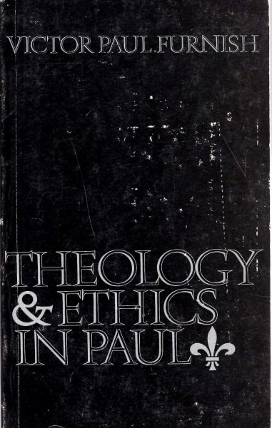 Image for Theology and Ethics In Paul