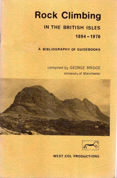 Image for Rock Climbing in the British Isles, 1894-1970: A Bibliography of Guidebooks