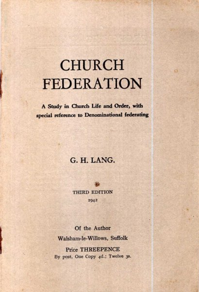 Image for Church Federation : a study in Church Life and Order, with special reference to Denominational federating