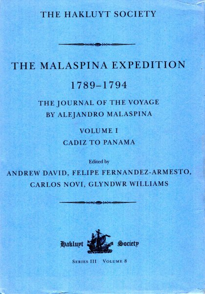 Image for The Malaspina Expedition 1789-1794/The Journal of the Voyage by Alejandro Malaspina, volume I : Cadiz to Panama