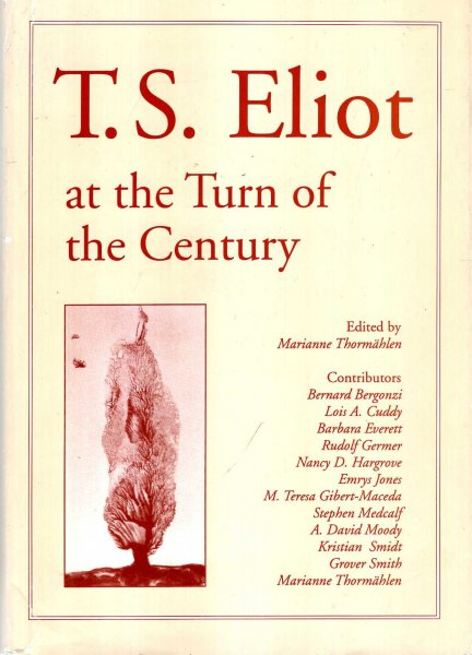 Image for T.S.Eliot at the Turn of the Century (Lund studies in English)