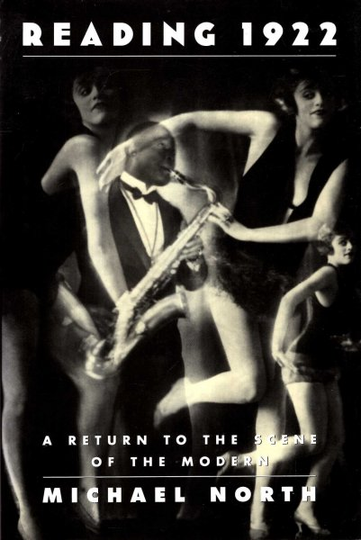Image for Reading 1922 : A Return to the Scene of the Modern