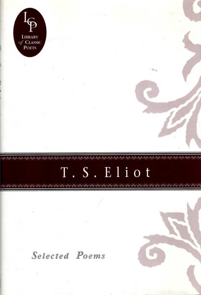 Image for T.S. Eliot : Selected Poems (Library of Classic Poets)
