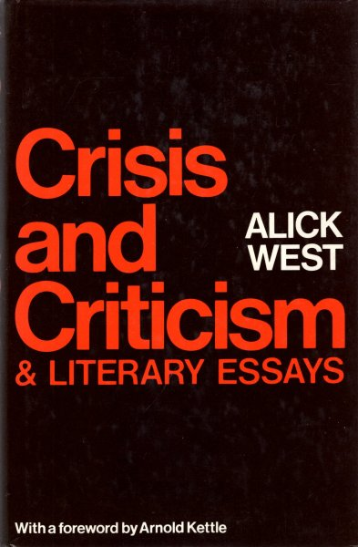 Image for Crisis and Criticism and Other Literary Essays