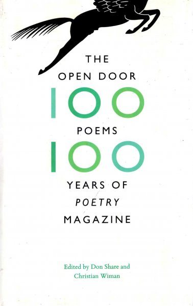 "Image for The Open Door: One Hundred Poems, One Hundred Years of ""Poetry"" Magazine"