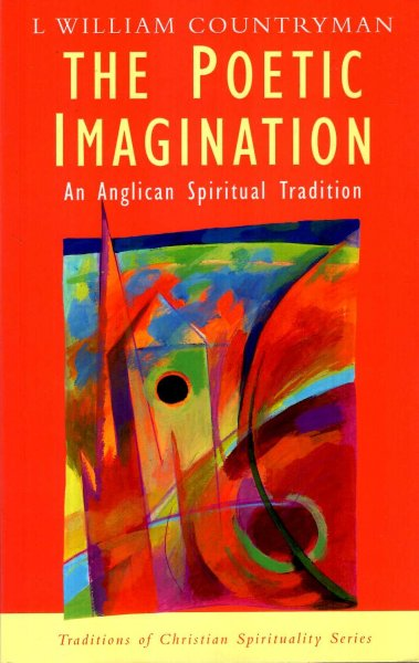Image for The Poetic Imagination - An Anglican Spiritual Tradition