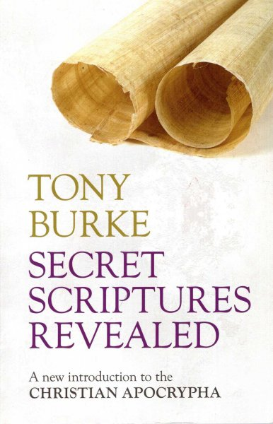 Image for Secret Scriptures Revealed : A New Introduction to the Christian Apocrypha