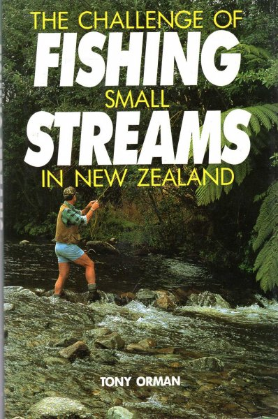 Image for The Challenge of Fishing Small Streams in New Zealand