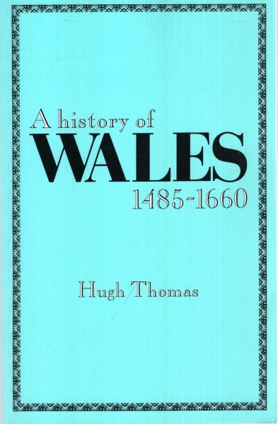 Image for A History of Wales 1485-1660