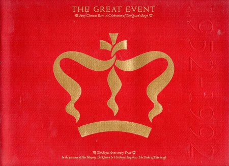 Image for The Great Event - Forty Glorious Years - A Celebration of the Queen's Reign [with] A Large Presentation Certificate