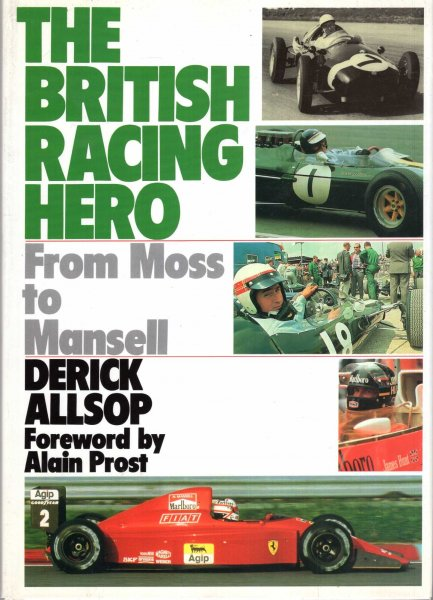 Image for The British Racing Hero - From Moss To Mansell
